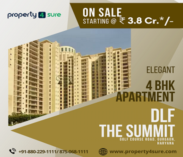 DLF The Summit for Sale on Golf Course Road Gurugram | 4 BHK Apartment
