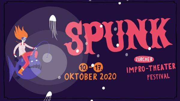 Zurich Improv Comedy Festival: SPUNK - 10 au 17 octobre
