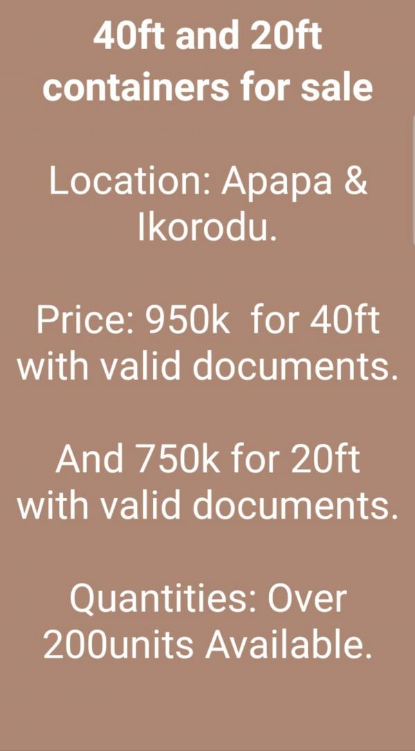 40-Feet, and 20-Feet CONTAINERS FOR SALE in Apapa, & Ikorodu, (Lagos).